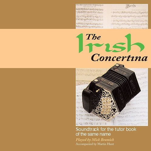 The Irish Concertina CD - Mick Bramich