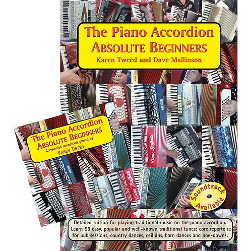 The Piano Accordion Absolute Beginners Bk & CD - Karen Tweed and Dave Mallinson