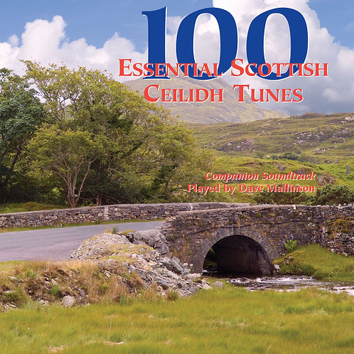 100 Essential Scottish Ceilidh Tunes CD - Dave Mallinson