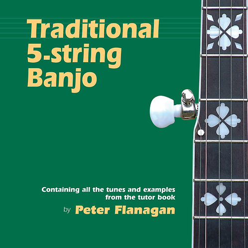 Traditional 5-String Banjo CD - Peter Flanagan