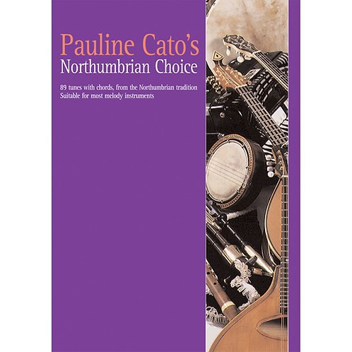 Pauline Cato's Northumbrian Choice Book - Pauline Cato
