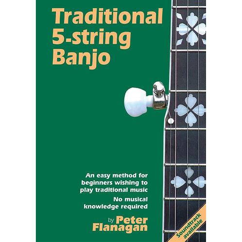 Traditional 5-String Banjo Book - Peter Flanagan