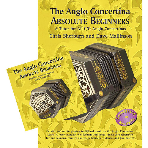 The Anglo Concertina Absolute Beginners Bk & CD - Chris Sherburn and Dave Mallin