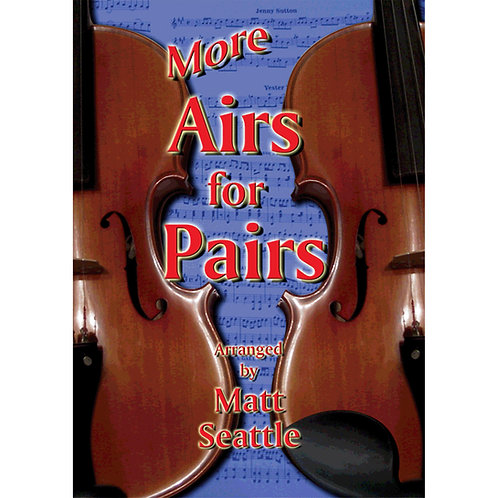 More Airs for Pairs Book - Matt Seattle