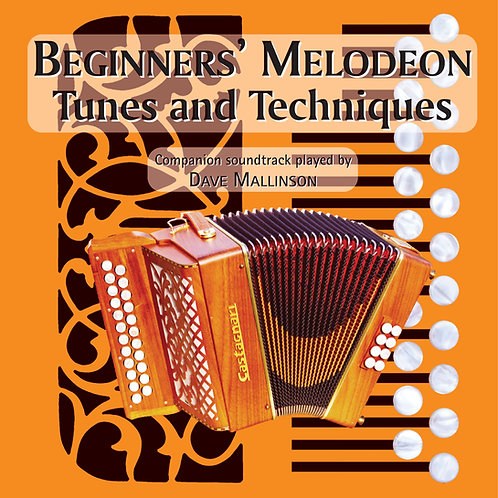 Beginners' Melodeon Tunes and Techniques CD - Dave Mallinson