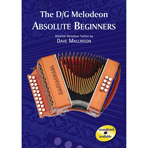 The D/G Melodeon Absolute Beginners Book - Dave Mallinson