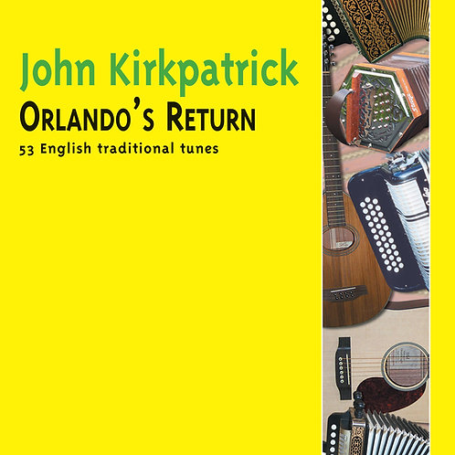 Orlando's Return CD - John Kirkpatrick