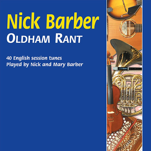 Oldham Rant CD - Nick Barber