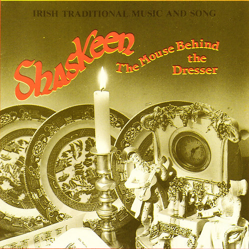 The Mouse Behind the Dresser CD - The Shaskeen