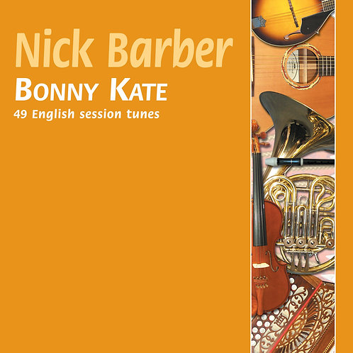 Bonny Kate CD - Nick Barber
