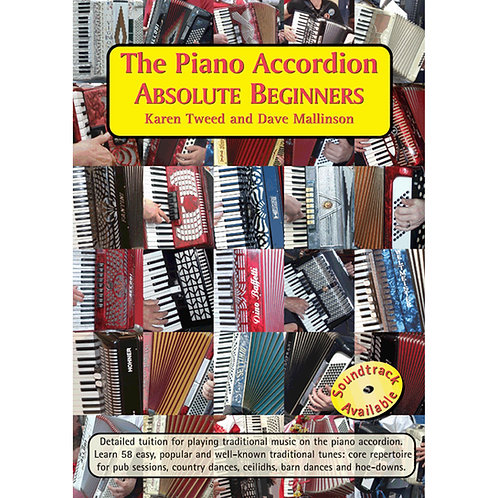 The Piano Accordion Absolute Beginners Book - Karen Tweed and Dave Mallinson