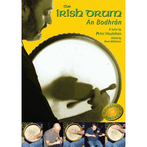 The Irish Drum An Bodhrán Book - Peter Houlahan and Dave Mallinson