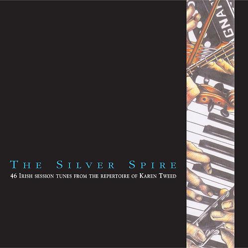 The Silver Spire CD - Karen Tweed