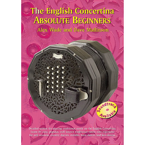 The English Concertina Absolute Beginners Book - Alex Wade and Dave Mallinson