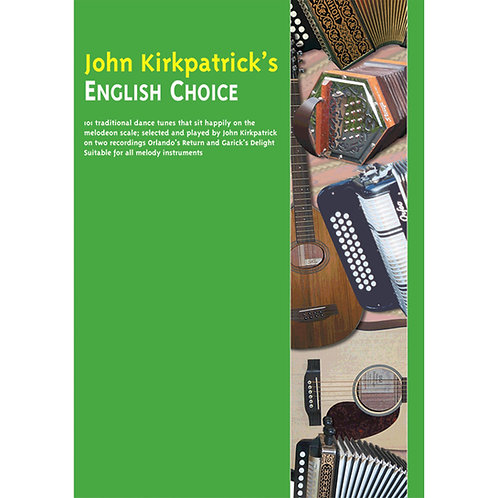 John Kirkpatrick's English Choice Book - John Kirkpatrick