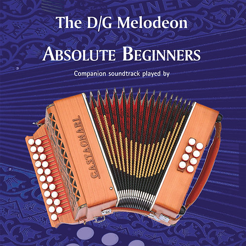 The D/G Melodeon Absolute Beginners CD - Dave Mallinson