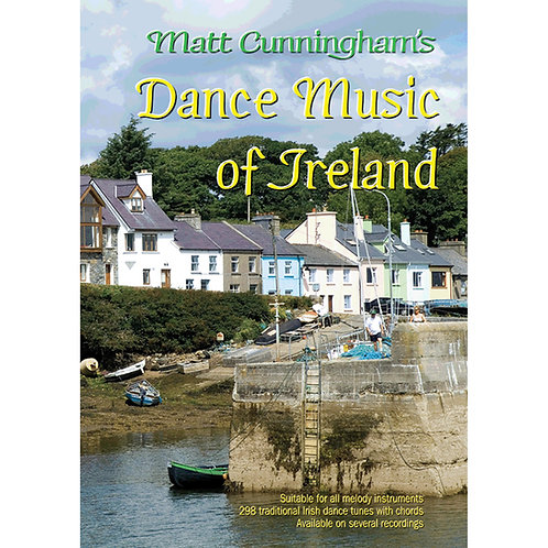 The Dance Music of Ireland Book - Matt Cunningham