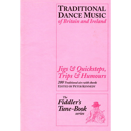 Jigs and Quicksteps, Trips and Humours Book - Peter Kennedy