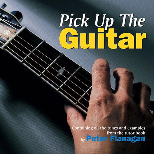 Pick Up the Guitar CD - Peter Flanagan