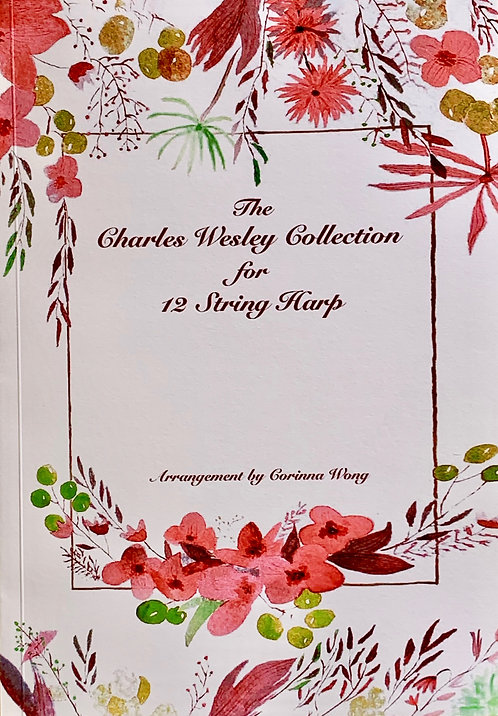 The Charles Wesley Collection for 12 String Harp