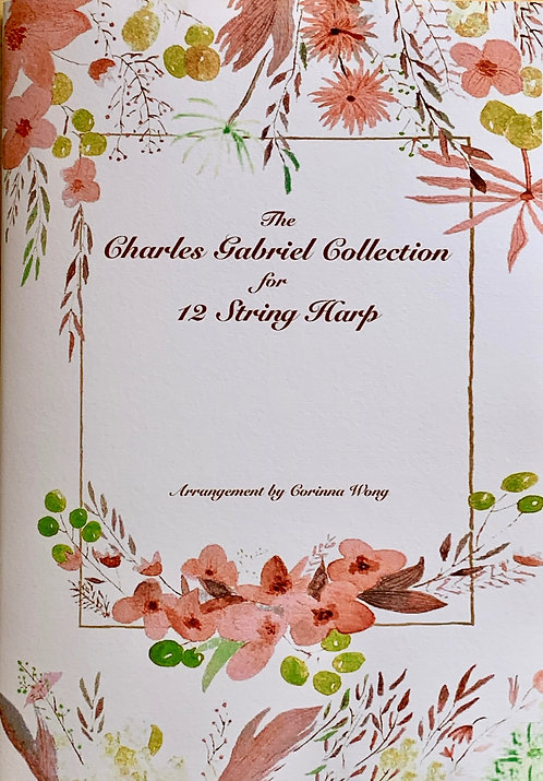The Charles Gabriel Collection for 12 String Harp