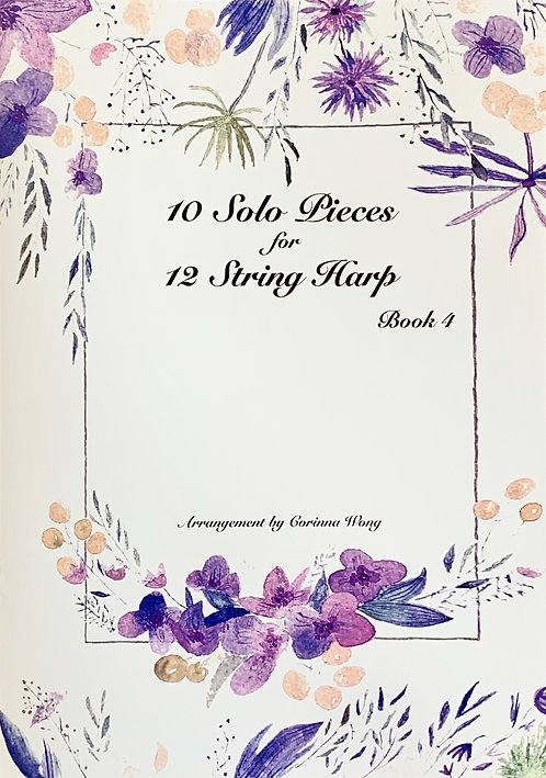 10 Solo Pieces for 12 String Harp Book 4