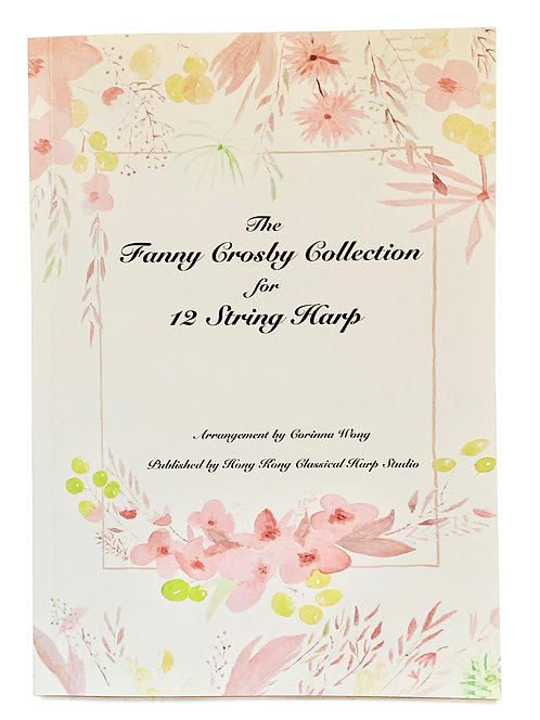 The Fanny Crosby Collection for 12 String Harp