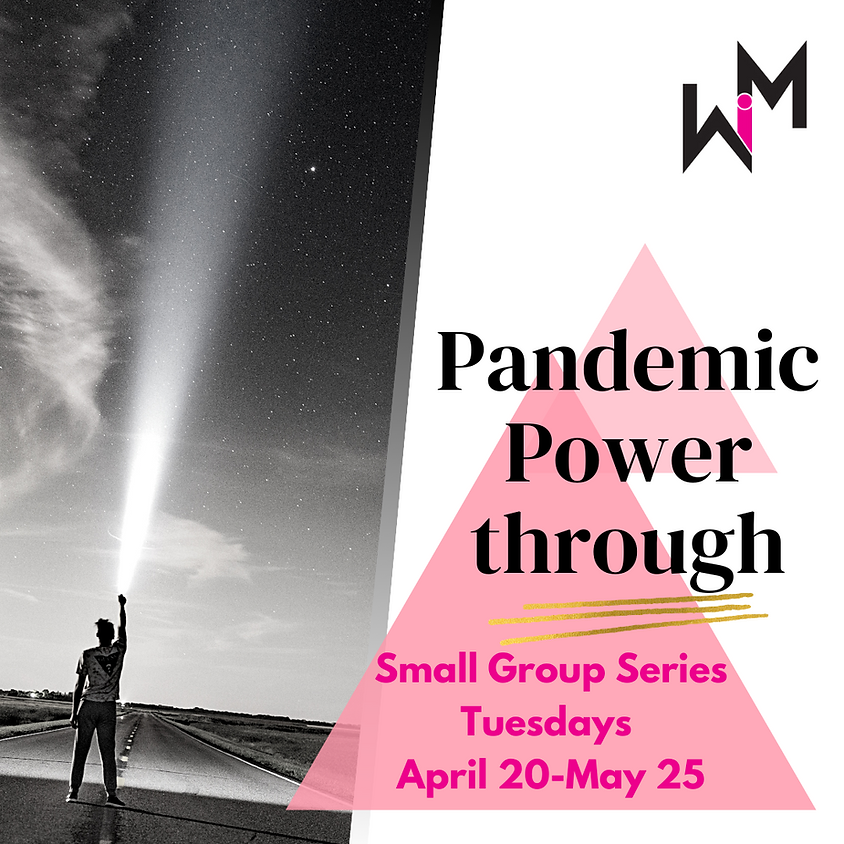 WiM Pandemic Powerthrough