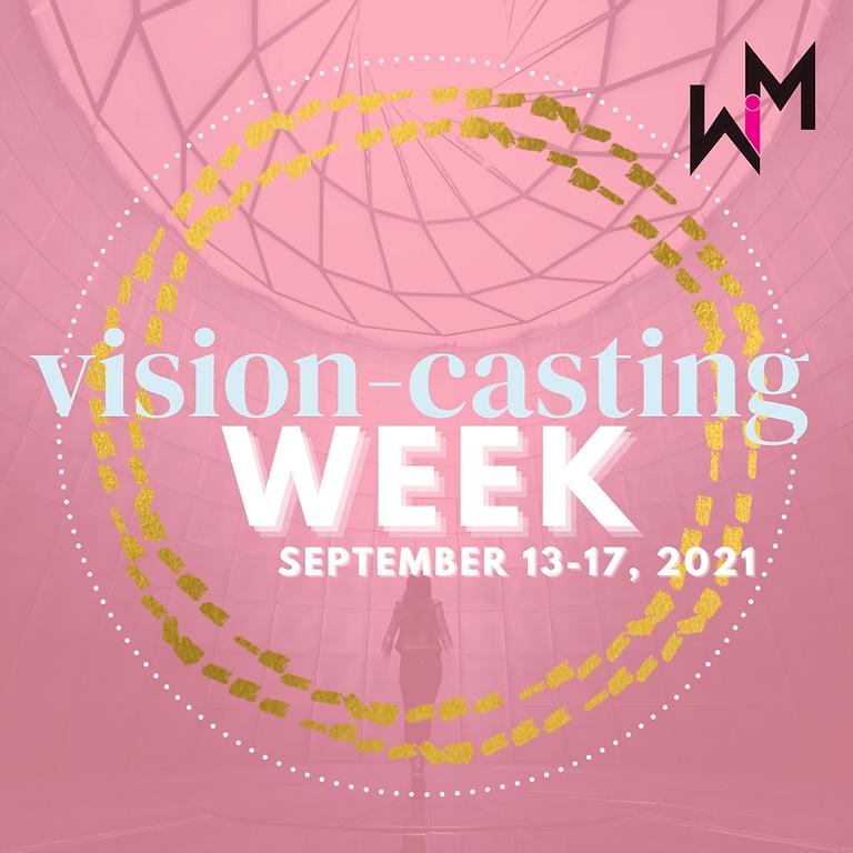 WiM Vision Casting Week