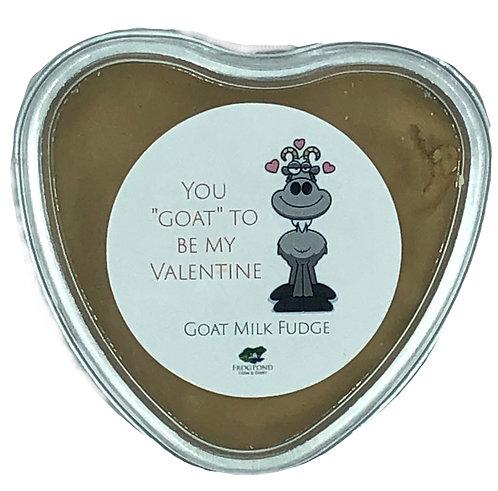 "You ""Goat"" to be my Valentine Goat Milk Fudge"
