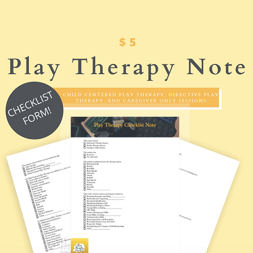 Play Therapy Note Checklist