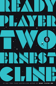 Ready Player Two, by Ernest Cline - Enter The Matrix!