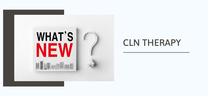 What's happening at CLN Therapy?