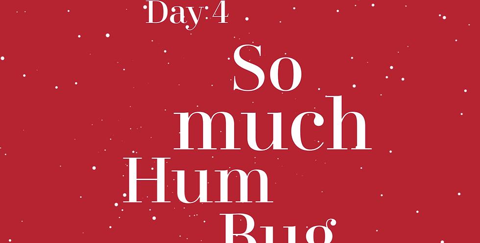So Much Humbug