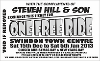 Steven Hill & Son One Free Ride Ticket