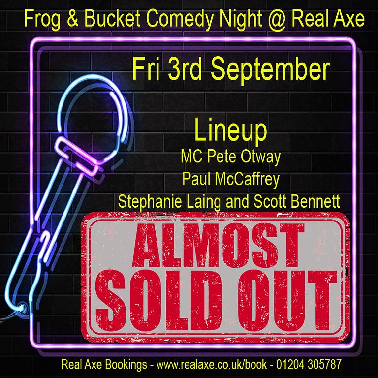 Frog & Bucket Comedy Night 3rd Sept