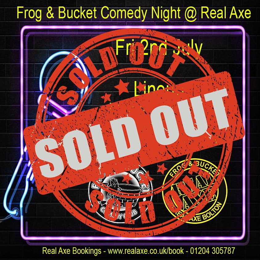 Frog & Bucket Comedy Night 2nd Jul
