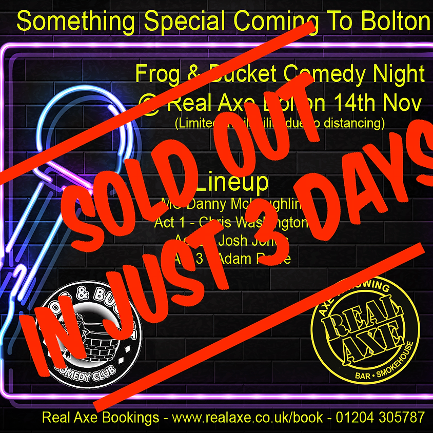 Frog & Bucket Comedy Night at Real Axe