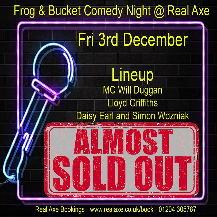 Frog & Bucket Comedy Night 3rd Dec