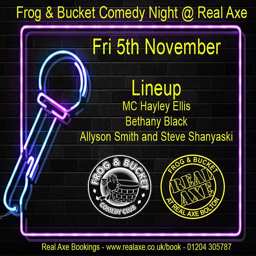 Frog & Bucket Comedy Night 5th Nov