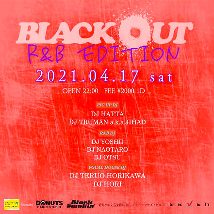 BLACKOUT dance hiphop R&B dj event 新潟イベント dj clubseven niigata