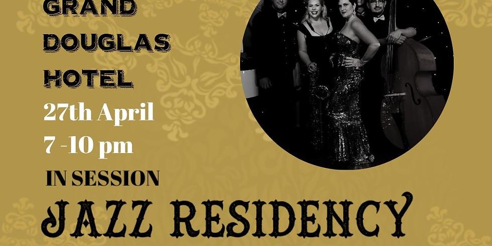 Miss Mabels Grand Douglas Hotel~ Jazz Residency