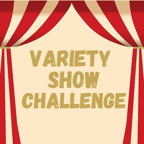 Variety Show Challenge