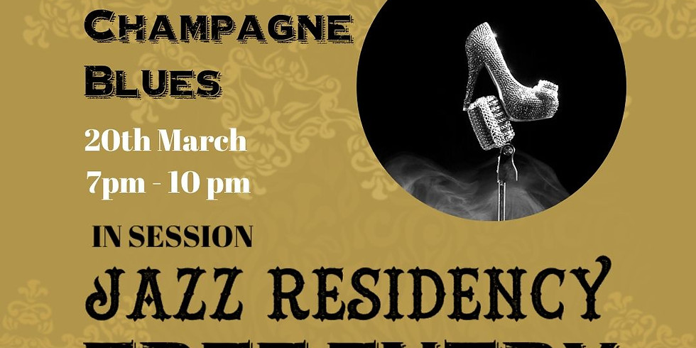 Champagne Blues Band ~ Jazz Residency