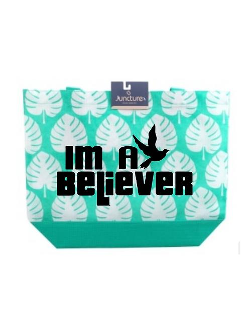 I'm a Believer Tote