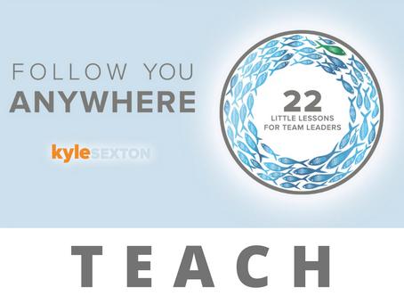 Follow You Anywhere | Teach
