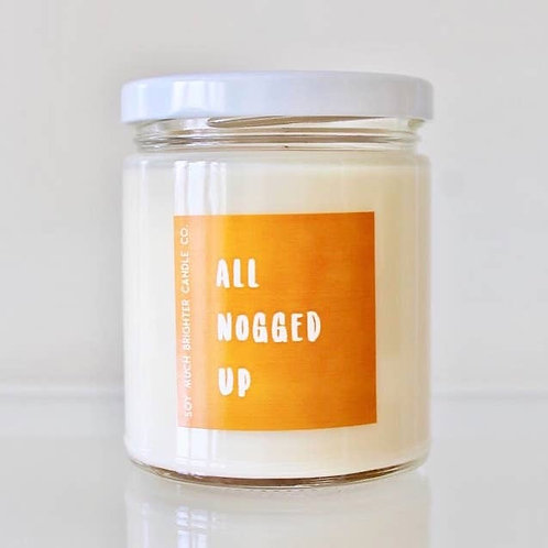 All Nogged Up Soy Holiday Candle