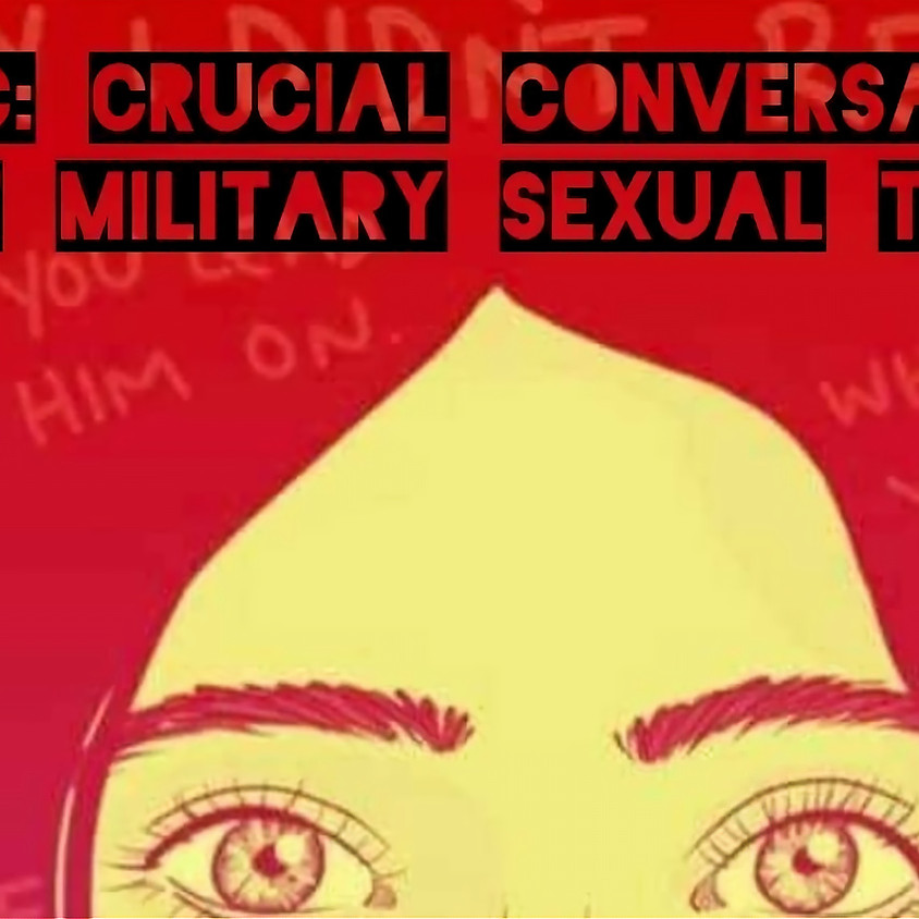 Crucial Conversations about Military Sexual Trauma