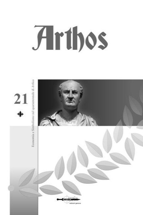 Arthos n. 21 - Economia e simbolismo nel quarantennale di Arthos
