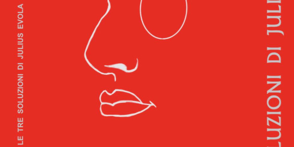 """webinar presentazione de """"Le tre soluzioni di Julius Evola"""""""